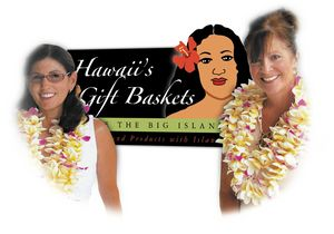 Hawaii's Gift Baskets - Carole Carraway and Tammy Sullivan